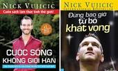 Chuyện cổ tích mang tên Nick Vujicic
