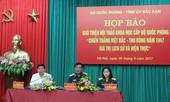 Hội thảo khoa học về Chiến thắng Việt Bắc - Thu Đông 1947