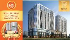 Tưng bừng khai trương căn hộ mẫu Roman Plaza