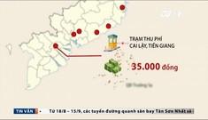 Xe đi từ Bắc vào Nam phải trả bao nhiêu phí BOT?