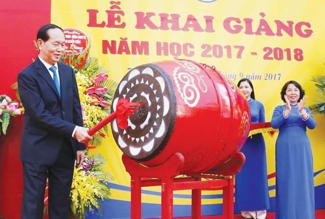 Chủ tịch nước Trần Đại Quang: Giáo dục là nền tảng phát triển bền vững