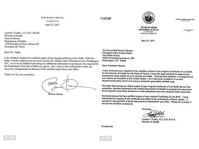 Hai bức thư gửi Nhà Trắng của Giám đốc Sở Y tế Hawaii, Loretta J Fuddy, đề cập tới việc cuối cùng bà cũng đã có thể cấp giấy khai sinh bản sao cho TT Obama sau nhiều lần bị gián đoạn.vì công việc của các nhân viên